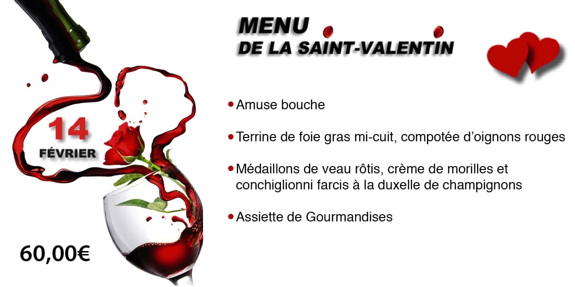 menu au restaurant pour la saint valentin 14 fevrier val. Black Bedroom Furniture Sets. Home Design Ideas